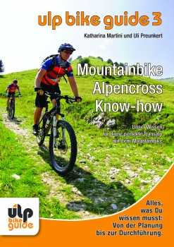 ULP Bike Guide Band 3 - Mountainbike Alpencross Know-how